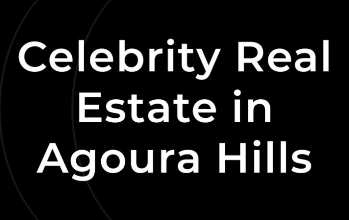 celebrity-real-estate-agoura-hills