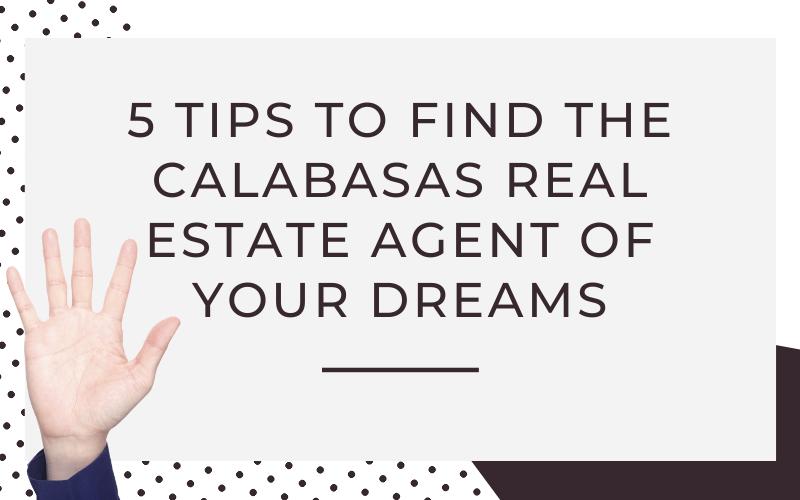 find-calabasas-real-estate-dream-agent-hand